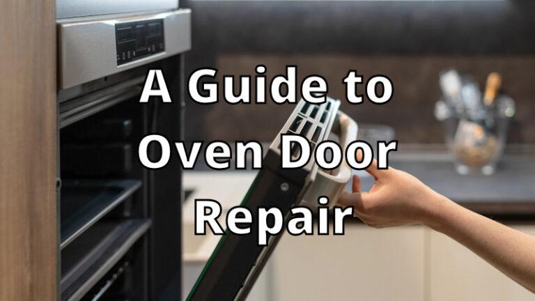 Oven Door Repair